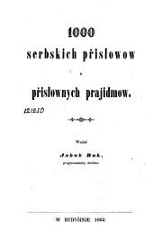 1000 serbskich přisłowow a přisłownych prajidmow