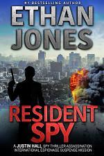 Resident Spy: A Justin Hall Spy Thriller