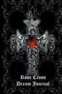 Rose Cross Dream Journal