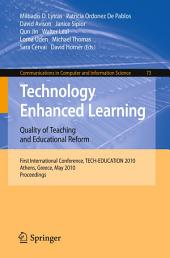Technology Enhanced Learning: Quality of Teaching and Educational Reform: 1st International Conference, TECH-EDUCATION 2010, Athens, Greece, May 19-21, 2010. Proceedings