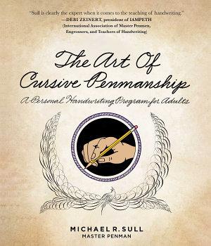 The Art of Cursive Penmanship PDF