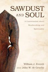 Sawdust And Soul Book PDF