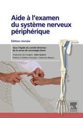 Aide à l'examen du système nerveux périphérique: édition révisée, Édition 2