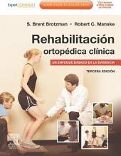 Rehabilitación ortopédica clínica + ExpertConsult: Un enfoque basado en la evidencia, Edición 3