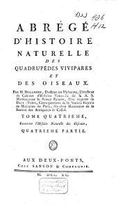 Abrégé d'histoire naturelle des quadrupèdes vivipares et des oiseaux: Volume4