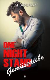 One Night Stand - Gemüsediebe