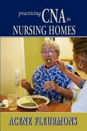 Practicing CNA in Nursing Homes