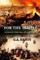 For the Temple a Tale of the Fall of Jerusalem PDF