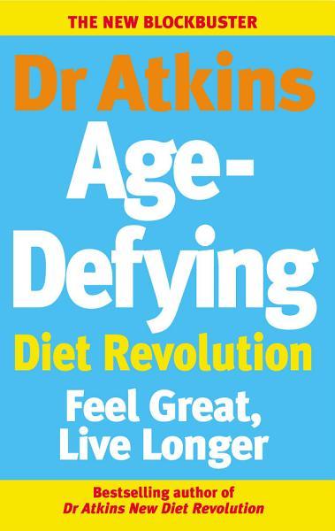 Dr Atkins Age Defying Diet Revolution PDF