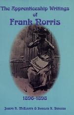 The Apprenticeship Writings of Frank Norris, 1896-1898