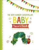 The Very Hungry Caterpillar Baby Record Book PDF