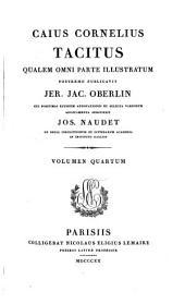 Caius Cornelius Tacitus qualem omni parte illustr. postremo publ. J.J. Oberlin cui postumas ejusdem annotationes et selecta variorum additamenta subjunxit J. Naudet