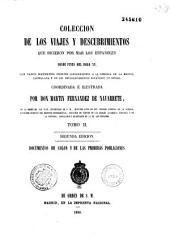 Colecction de los viajes y descubrimientos que hicieron por mar los Españoles, desde fines del siglo XV...coordinada e illustrada por Don Martin Fernandez de Navarrete,...
