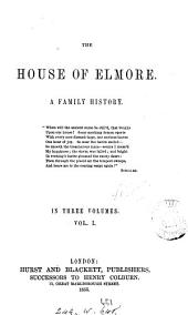 The house of Elmore [by F.W. Robinson].