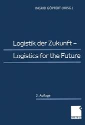 Logistik der Zukunft: Logistics for the Future, Ausgabe 2