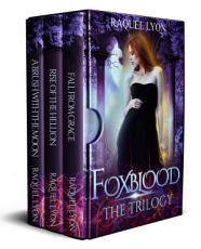 Foxblood: The Trilogy