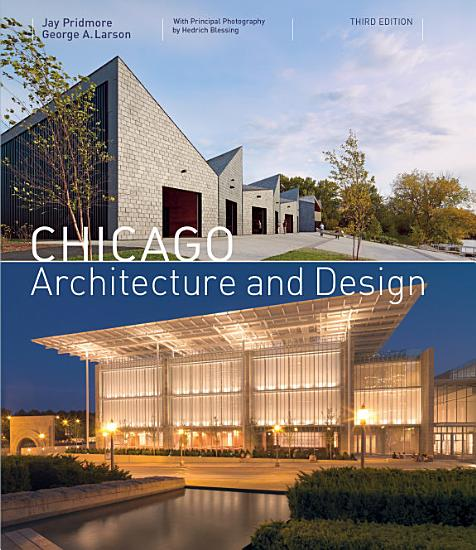Chicago Architecture and Design  3rd edition  PDF