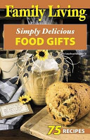 Family Living  Simply Delicious Food Gifts PDF