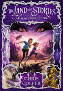 The Land of Stories  The Enchantress Returns