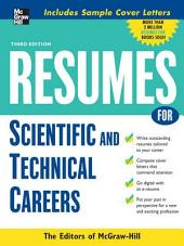 Resumes for Scientific and Technical Careers: Edition 3