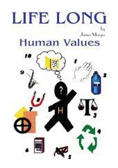 Life Long Human Values
