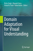 Domain Adaptation for Visual Understanding
