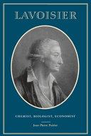 Download Lavoisier  Chemist  Biologist  Economist Book