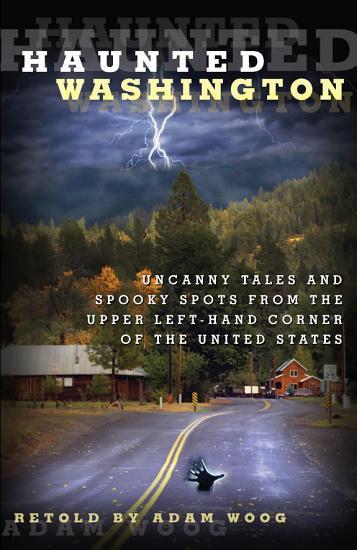 Haunted Washington PDF