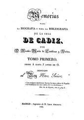 Memorias para la biografía y para la bibliografía de la isla de Cádiz: Volúmenes 1-2