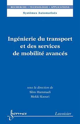 Ing  nierie du transport et des services de mobilit   avanc  s