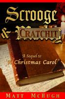 Scrooge   Cratchit  A Sequel to  A Christmas Carol  PDF
