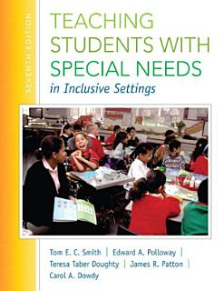 Teaching Students with Special Needs in Inclusive Settings Book