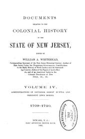 Documents Relating to the Colonial History of the State of New Jersey: Volume 4