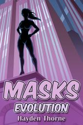 Masks: Evolution