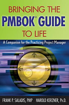 Bringing the PMBOK Guide to Life