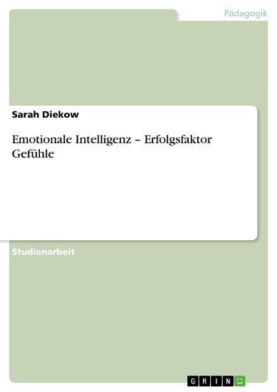 Emotionale Intelligenz     Erfolgsfaktor Gef  hle PDF