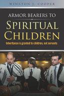 Armor Bearers to Spiritual Children
