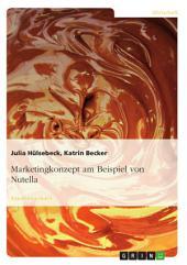 Marketingkonzept am Beispiel von Nutella