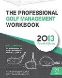 The Professional Golf Management Workbook
