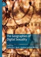 The Geographies of Digital Sexuality PDF
