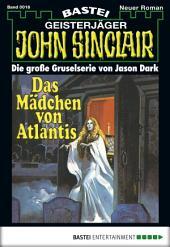 John Sinclair - Folge 0016: Das Mädchen von Atlantis (1. Teil)