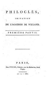 Philoclès: Imitation de l'Agathon de Wieland, Volume1