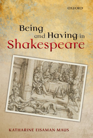 Being and Having in Shakespeare