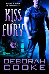 Kiss of Fury: A Dragonfire Novel