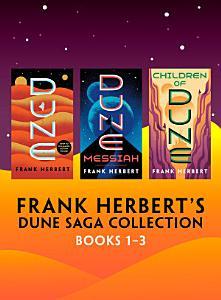 Frank Herbert s Dune Saga Collection  Books 1 3 PDF