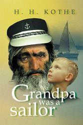 Grandpa Was A Sailor Book PDF