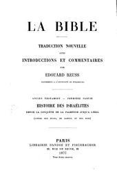 Histoire des Israélites depuis la conquête de la Palestine jusqu'à l'exil: Livres des Juges, de Samuel et des Rois