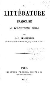 La littérature française au dix-neuvième siècle