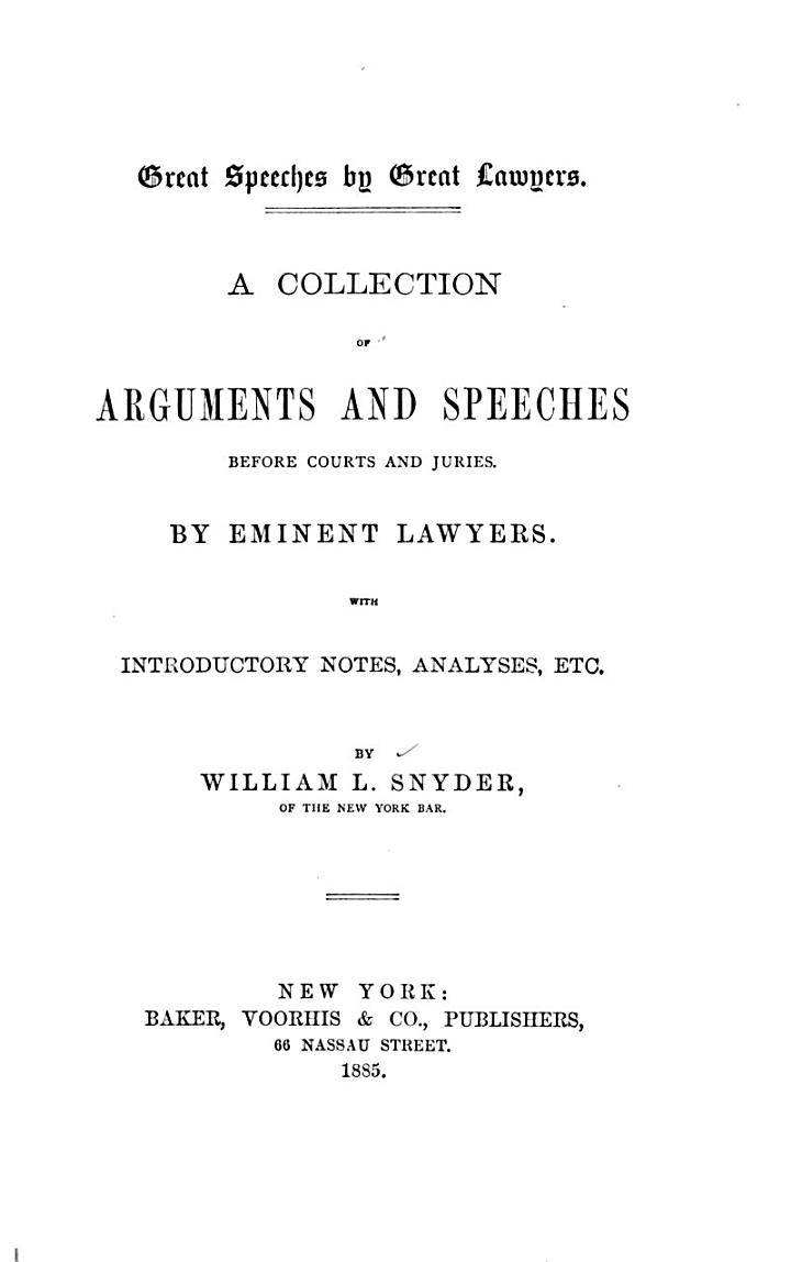 Great Speeches by Great Lawyers : a Collection of Arguments and Speeches Before Courts and Juries