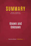 Summary: Known and Unknown